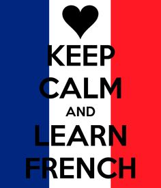 Keep Calm Learn French
