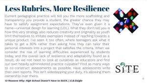 Reason 7. Less Rubrics, More Resilience
