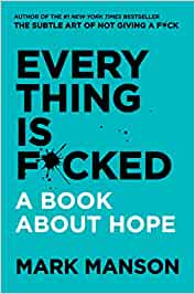 Book Review: Everything is F*cked: A book about hope