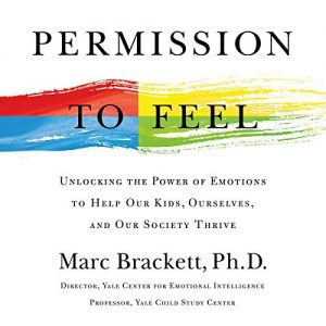 Book Review: Permission to Feel M. Brackett, Ph.D.